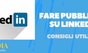 fare pubblicità su linkedin